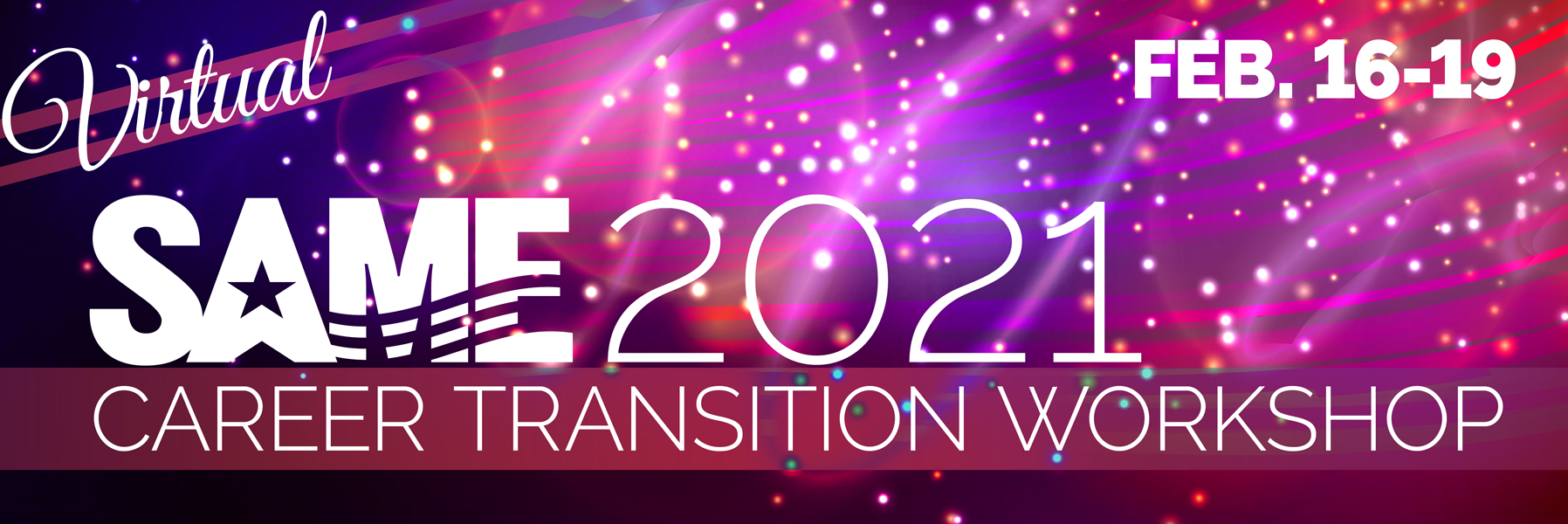 SAME 2021 Virtual Career Transition Workshop