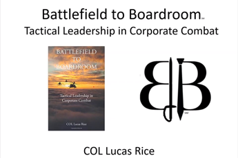 <p><strong>Battlefield to Boardroom</strong></p>