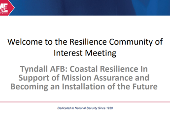 <p><strong>Tyndall AFB: Coastal Resilience in Support of Mission Assurance and Becoming an Installation of the Future</strong></p>